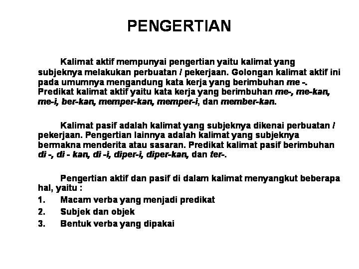 kalimat aktif dan kalimat pasif juli 23 2008 oleh bahasaindonesiakita